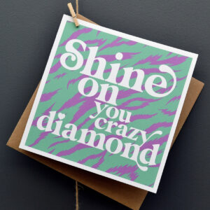 Crazy Diamond Card